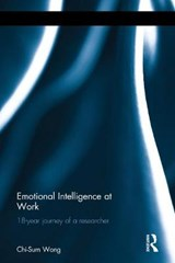 Emotional Intelligence at Work | Wong Chi-Sum; Chi-Sum Wong |