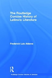 The Routledge Concise History of Latino / a Literature