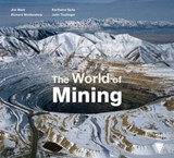 The World of Mining | Richard Woldendorp |