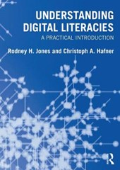 Understanding Digital Literacies | Rodney Jones |