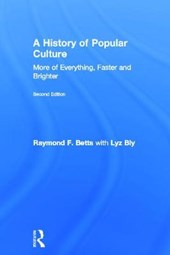 A History of Popular Culture | Raymond F. Betts |