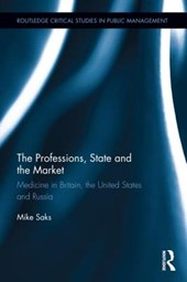The Professions, State and the Market