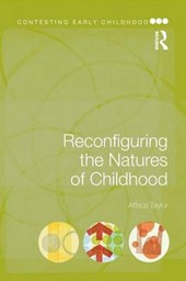 Reconfiguring the Natures of Childhood | Affrica Taylor |