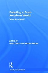 Debating a Post-American World | auteur onbekend |
