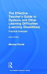 The Effective Teacher's Guide to Dyslexia and Other Learning Difficulties - Learning Disabilities | Michael Farrell |