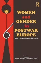 Women and Gender in Postwar Europe