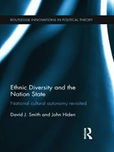 Ethnic Diversity and the Nation State | Smith, David J. ; Hiden, John |