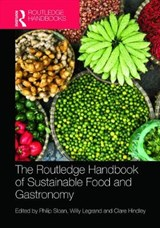 The Routledge Handbook of Sustainable Food and Gastronomy |  |