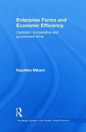 Enterprise Forms and Economic Efficiency