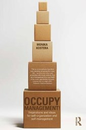 Occupy Management | Monika Kostera |
