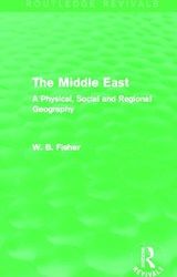 The Middle East | W. B. Fisher |