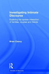 Investigating Intimate Discourse | Brian Clancy |
