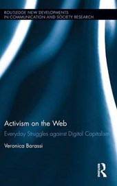 Activism on the Web | Veronica Barassi |