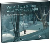 Visual Storytelling with Color and Light | Michael Humphries |
