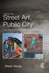 Street Art, Public City | Alison Young |