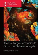 The Routledge Companion to Consumer Behavior Analysis | FOXALL,  G. R. |