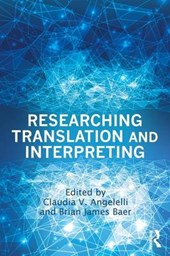 Researching Translation and Interpreting | Claudia V. Angelelli |