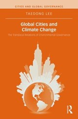Global Cities and Climate Change | Taedong Lee |