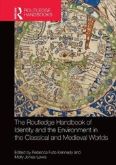 The Routledge Handbook to Identity and the Environment in the Classical and Medieval Worlds