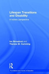 Lifespan Transitions and Disability | Strnadová, Iva ; Cumming, Therese M. |