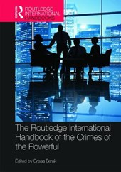 The Routledge International Handbook of the Crimes of the Powerful |  |