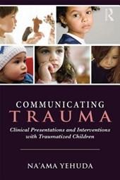 Communicating Trauma