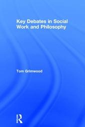 Key Debates in Social Work and Philosophy