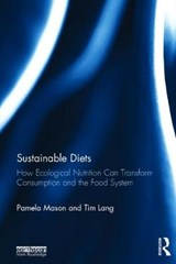 Sustainable Diets | Mason, Pamela ; Lang, Tim |