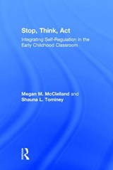 Stop, Think, Act | Megan M. McClelland; Shauna L. Tominey |