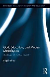 God, Education, and Modern Metaphysics
