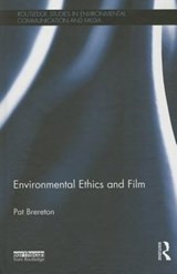 Environmental Ethics and Film | Pat Brereton |
