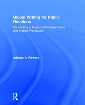 Global Writing for Public Relations | Arhlene A. Flowers |