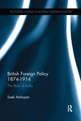 British Foreign Policy 1874-1914 | Sneh Mahajan |