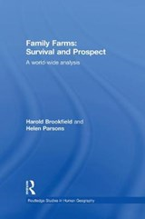 Family Farms: Survival and Prospect | Brookfield, Harold ; Parsons, Helen |