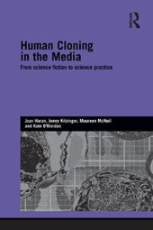 Human Cloning in the Media | Joan Haran |