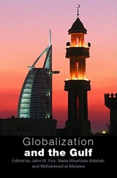 Globalization And the Gulf | John W. Fox |