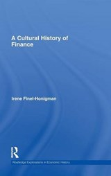 A Cultural History of Finance | Irene Finel-Honigman |