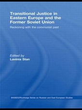 Transitional Justice in Eastern Europe and the former Soviet Union