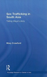 Sex Trafficking in South Asia | Mary Crawford |