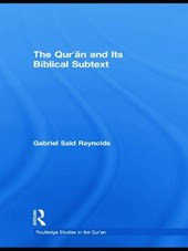 The Qur'an and Its Biblical Subtext