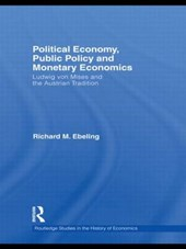 Political Economy, Public Policy and Monetary Economics