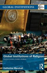 Global Institutions of Religion | Katherine Marshall |