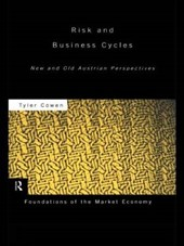 Risk and Business Cycles | Tyler Cowen |