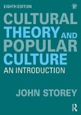 Cultural Theory and Popular Culture | John Storey |