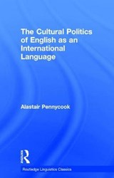 The Cultural Politics of English As an International Language | Alastair Pennycook |