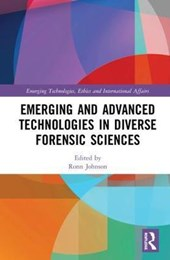 Emerging and Advanced Technologies in Diverse Forensic Sciences.