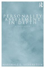 Personality Assessment in Depth | Marshall L. Silverstein |