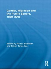 Gender,Migration and the Public Sphere 1850-2005