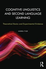 Cognitive Linguistics and Second Language Learning | Andrea Tyler |