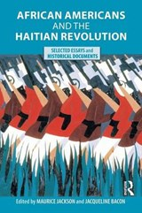 African Americans and the Haitian Revolution | auteur onbekend |